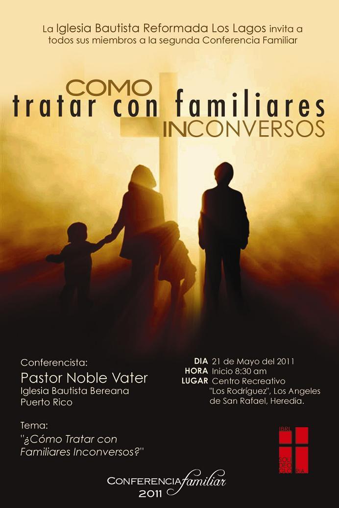 Conferencia Familiar Como tratar con familiares inconversos 2011